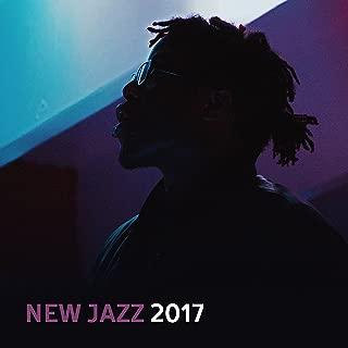 New Jazz 2017 – The Best Jazz Instrumental, Music for Restaurant, Cafe, Jazz Music Club, Session