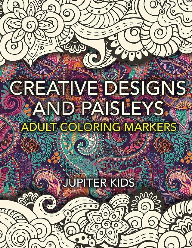 導入する脊椎扇動Creative Designs and Paisleys: Adult Coloring Markers Book (Paisleys Coloring and Art Book Series) (English Edition)