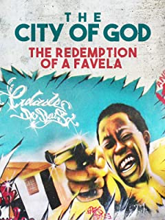 City of God: The Redemption of a Favela
