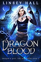Dragon Blood (Dragon's Gift: The Sorceress Book 2)