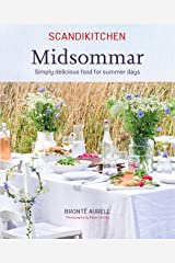 ScandiKitchen: Midsommar: Simply delicious food for summer days Kindle Edition