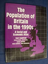 The Population of Britain in the 1990s: Social and Economic Atlas of the UK