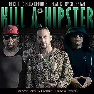 Kill a Hipster