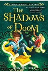 The Uncommoners #2: The Shadows of Doom Paperback
