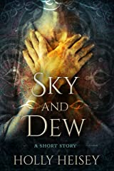 Sky and Dew Kindle Edition