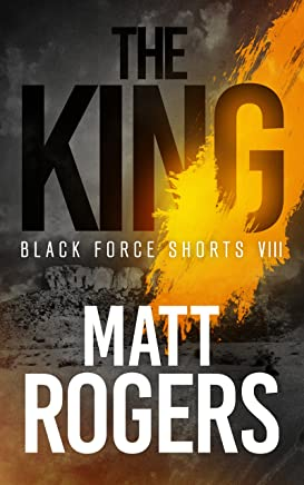 The King: A Black Force Thriller (Black Force Shorts Book 8) (English Edition)