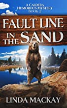 Fault Line In The Sand: Caldera Humorous Mystery Book 2