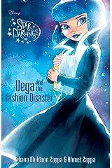 Star Darlings: Vega and the Fashion Disaster Kindle Edition