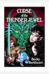 Curse of the Thunder Jewel Kindle Edition