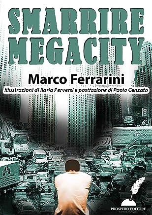 Smarrire Megacity
