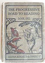 The Progressive Road to Reading: Book One