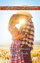 The Lawman's Rebel Bride (Saddle Ridge, Montana Book 1)