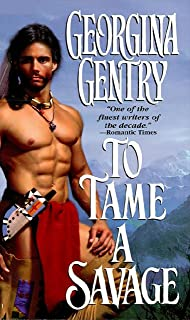 To Tame A Savage (Panorama of the Old West Book 21)