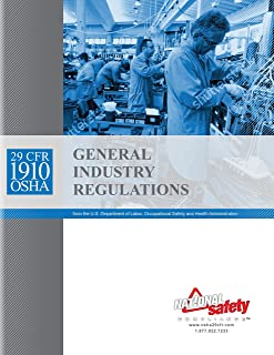 August 2017 29 CFR 1910 OSHA General Industry Regulations