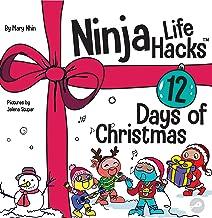 Ninja Life Hacks 12 Days of Christmas : A Children's Book About Christmas with the Ninjas