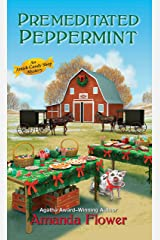 Premeditated Peppermint (An Amish Candy Shop Mystery Book 3) Kindle Edition