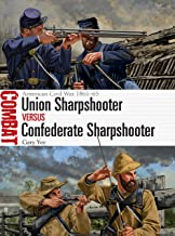 Union Sharpshooter vs Confederate Sharpshooter: American Civil War 1861–65 (Combat)