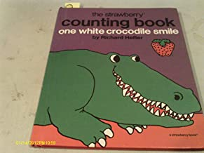 One white crocodile smile;: A number book