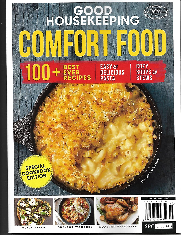 GOOD HOUSEKEEPING Special Cookbook Edition COMFORT FOOD 100+ bes