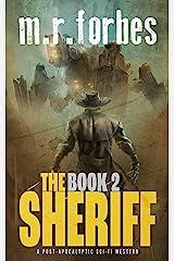 The Sheriff 2: A post-apocalyptic sci-fi western (Sheriff Duke) Kindle Edition