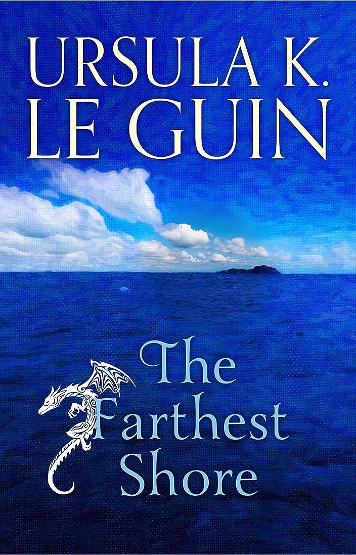 小道楽観的アスレチックThe Farthest Shore: The Third Book of Earthsea (The Earthsea Quartet 3) (English Edition)