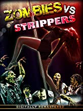 Zombies Vs Strippers: REMASTERED