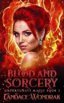 Blood and Sorcery: A Reverse Harem Fantasy (Unfortunate Magic Book 2)