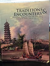 Traditions & Encounters: A Global Perspective on the Past. Volume II: From 1500 to the Present, 5th Edition-Customized Version for Santiago Canyon College