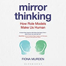 Mirror Thinking: How Role Models Make Us Human