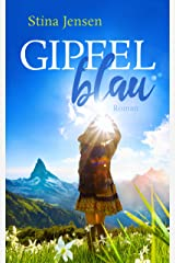 GIPFELblau: Liebesroman (GIPFELfarbe 1) Kindle Ausgabe