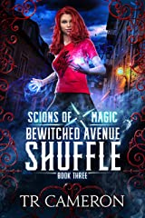 Bewitched Avenue Shuffle: An Urban Fantasy Action Adventure (Scions of Magic Book 3) Kindle Edition