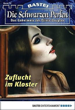 Die Schwarzen Perlen - Folge 14: Zuflucht im Kloster (German Edition)