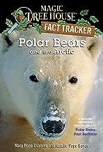 Polar Bears and the Arctic: A Nonfiction Companion to Magic Tree House