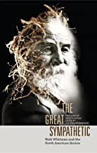 The Great Sympathetic: Walt Whitman and the North American Review