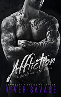 Affliction (A Knights Rebels MC Book 2)