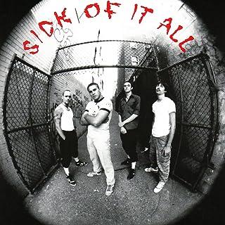 Sick Of It All [Explicit]