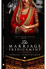 The Marriage Predicament (The Thakore Royals Book 1) Kindle Edition