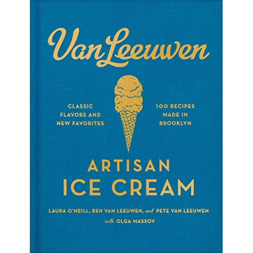 a3f12fa8e2a Van Leeuwen Artisan Ice Cream Book - Kindle edition by Laura O Neill ...