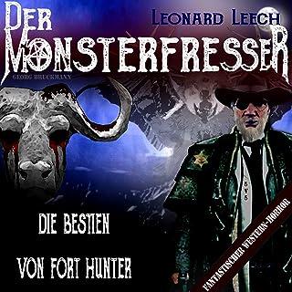 Die Bestien von Fort Hunter: Leonard Leech - Der Monsterfresser 5