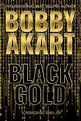 Black Gold: A Terrorism Thriller Kindle Edition