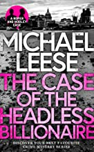 THE CASE OF THE HEADLESS BILLIONAIRE a totally gripping, breathlessly twisty crime mystery (Detective Roper and Hooley Mys...