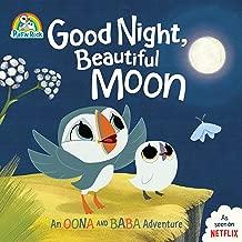 Good Night, Beautiful Moon: An Oona and Baba Adventure (Puffin Rock)