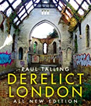 Derelict London: All New Edition