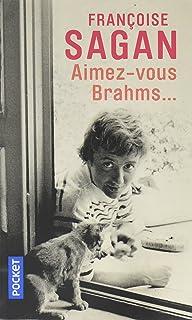 Aimez-Vous Brahms? (French Edition)