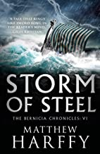 Storm of Steel (The Bernicia Chronicles Book 6) (English Edition)