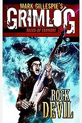 Rock Devil (GrimLog Tales of Terror!) Kindle Edition