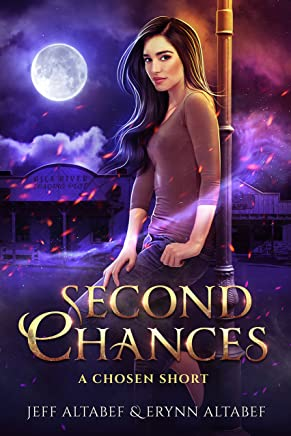 "Second Chances - A ""Chosen"" Short Story 2.5 (A Chosen Novel)"