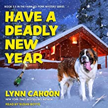 Have a Deadly New Year: Farm-to-Fork Mystery Series, Book 3.5