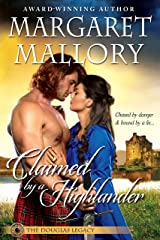 CLAIMED BY A HIGHLANDER (THE DOUGLAS LEGACY Book 2) Kindle Edition