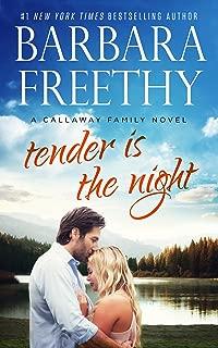 Tender Is The Night (Callaway Cousins #2) (Callaways Book 11)